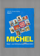 ##(DAN2107)- MICHEL EUROPA KATALOG( BAND 1) WEST UND MITTELEUROPA-WEST AND CENTRAL EUROPE  2003/4 OVER 1500 PAGES - Autres