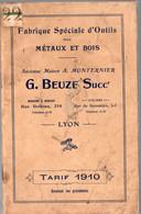Lyon (69 Rhône) Tarif  1910   Illustré : G BEUZE  Outils Pour Métaux Et Bois (M2428) - Publicidad