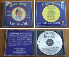 """Cd CLAUDE FRANCOIS """" Par Lui-même """" 25 Titres De 1994 Dont 3 Inédits - Andere - Franstalig"""