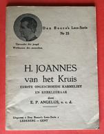 BOEKJE - LIVRE Heilige JOANNES VAN HET KRUIS - 62 Blz - Anno 1942 - Sin Clasificación