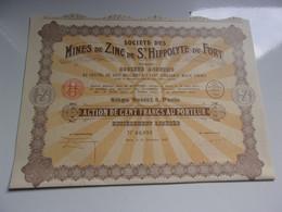 MINES DE ZINC DE SAINT HIPPOLYTE DU FORT (100 Francs)imprimerie RICHARD - Unclassified