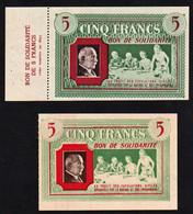 BB France (1940/45) Bon De Solidarité. RARE Lot De 2 Bons De 5F Différents Dont Un Avec Sa Souche. Spl/ Neuf - Notgeld