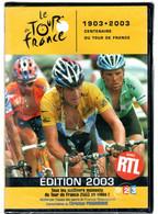 LE TOUR DE FRANCE 1903. 2003 CENTENAIRE DU TOUR   (sous Blister) - Sport