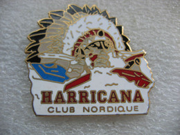 Pin's HARRICANA, Club Nordique - Administrations