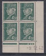 France N° 521B XX :Type Maréchal Pétain: 4 F. 50 Vert En Bloc De 4 Coin Daté Du 9 . 12 . 42 ; 3 Pts Blancs Ss Char., TB - 1940-1949