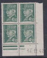 France N° 521B XX :Type Maréchal Pétain: 4 F. 50 Vert En Bloc De 4 Coin Daté Du 14 . 12 . 42 ; Ss  Pt Blanc Ss Char., TB - 1940-1949