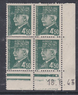 France N° 521B XX :Type Maréchal Pétain: 4 F. 50 Vert En Bloc De 4 Coin Daté Du 18 . 6 . 43 ; 1  Pt Blanc Ss Char., TB - 1940-1949