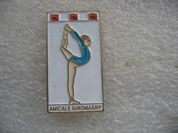 Pin's De L'amicale Du Club De Gymnastique De La Ville De GIROMAGNY - Ginnastica