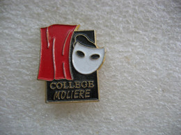 Pin's Du Collège MOLIERE - Administrations