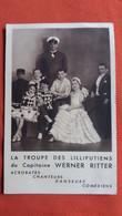 CPA LA TROUPE DES LILLIPUTIENS DU CAPITAINE WERNER RITTER ACROBATES CHANTEURS DANSEURS COMEDIENS - Circo