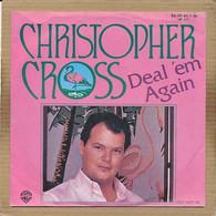 "7"" Single, Christopher Cross - Deal 'Em Again - Disco, Pop"
