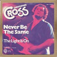 "7"" Single, Christopher Cross - Never Be The Same - Disco, Pop"