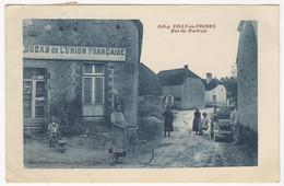 10 - VILLY-EN-TRODES +++ Rue Du Martrois +++ Docks De L'Union Française +++ Très Belle Animation +++ - Autres Communes