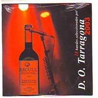 D O  TARRAGONA    2003   18  TITRES   CD  NEUF  SOUS CELLOPHANE   CD PROMO  ENDERROCK - Compilations