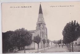 Sainte-Marie-de-Ré - L'Eglise Et Le Monument Aux Morts - Ile De Ré