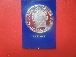 BAHAMAS 10$ 1980 ARGENT QUALITE FDC (A.9) - Bahamas