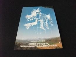GEMELLAGGIO CHATEAU D'O FRANCIA CASTELLO PALLOTTA CALDAROLA ITALIA MARCHE MACERATA 1989 COMPOSIZIONE S. CRAIA - Other