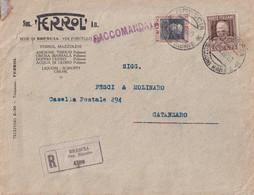 Regno - Busta Raccomandata Soc. Ferrol ' An. - Brescia / Catanzaro - Affrancata Cent 50 + 1,75 - Otros
