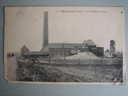 Maresches - La Fabrique De Sucre - Avesnes Sur Helpe