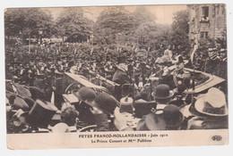 CPA PARIS.FETES FRANCO -HOLLANDAISES.JUIN 1912. LE PRINCE CONSORT ET Mm FALLIERES - Sin Clasificación