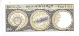 *cambodia 100 Riels  ND 1957-1975  Km 8 - Cambodia