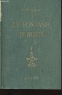 Le Fontane Di Roma - Callari Luigi - 1945 - Altri