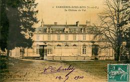 78* CARRIERES SOUS BOIS Chateau Du Val  MA104,0663 - Non Classificati