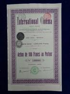 BELGIQUE - BRUXELLES 1911 - INTERNATIONAL CINEMA - ACTION DE 100 FFRS - Unclassified