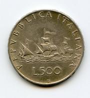 500 Lire, REPUBLICA ITALIANA. /100 - 500 Lire