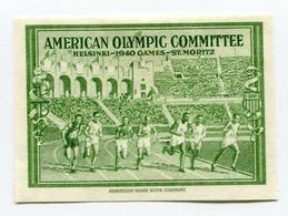 """VIGNETTE VERTE  (*)  """" AMERICAN OLYMPIC COMMITTEE HELSINSKI - 1940 GAMES - ST MORITZ  """" - Otros"""