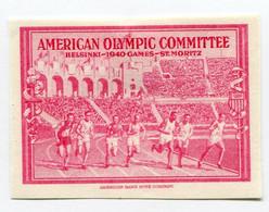 """VIGNETTE ROSE  (*)  """" AMERICAN OLYMPIC COMMITTEE HELSINSKI - 1940 GAMES - ST MORITZ  """" - Otros"""