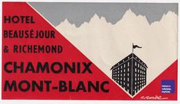 Rare étiquette De Bagage - Chamonix Mont-Blanc - Publicité Hôtel Beauséjour & Richemond A53-39 - Etiquettes D'hotels
