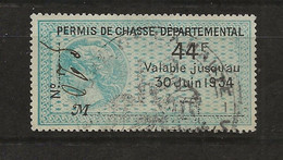 FISCAUX DE FRANCE  PERMIS DE CHASSE N°19  44F BLEU 1934 - Fiscale Zegels