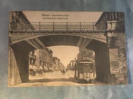 TRAM MILANO CAVALCAVIA STRADA FERRATA VIAGGIATA 1909 - Milano (Milan)
