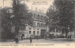 33-TALENCE-HOPITAL PENDANT LA GUERRE-N°2042-D/0251 - Altri Comuni
