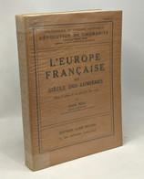 L'Europe Française Au Siècle Des Lumières - L'évolution De L'humanité - Historia