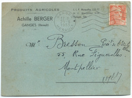 12 F MARIANNE DE GANDON/ GANGES 1953 POUR MONTPELLIER / PRODUITS AGRICOLES BERGER - 1921-1960: Periodo Moderno