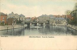 Belgique CHATELINEAU. 1903 Pont De Sambre - Châtelet