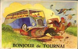 Belgique - Tournai - Carte à Système - Bonjour De Tournai - Autocar - Volailles - Tournai