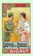 R - Jolie Etiquette, Chromo, Biscuit, Gaufrette - SIGAUT - Goûter Des Russes - Soldat - Altri