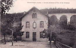 39 - Jura -  MORBIER - Ecole Jeanne D Arc Et Le Viaduc - Rare - Sonstige Gemeinden