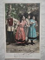 CPA Patriotique - Alsace - 1909 - Un Uhlan Nous Suit .... 3 Filles D'Alsace - Patriotic
