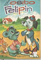 EL OSITO FELIPIN - Pequenos Albumes Eva N° 19 - Année 1974 - Children's
