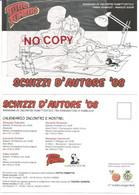 Parma Gennaio/maggio 2008, Rassegna Di Incontri Tutto Fumetto, Schizzi D'Autore. - Parma
