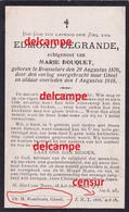 Oorlog Guerre Edmond Degrande Roeselare Oorlogsvluchteling En Overleden Te GEEL 1 AUG 1918 BOUQUET Oostnieuwkerke Staden - Imágenes Religiosas