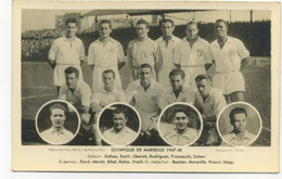 13/MARSEILLE - OLYMPIQUE DE MARSEILLE 1947-48 - Dahan,Scotti,Liberati,Rodriguez,Franceschi,..Mareville,Pironti/ FOOTBALL - Other