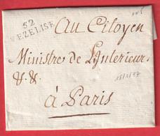 MARQUE 52 VEZELISE MEURTHE ET MOSELLE AN5 1797 POUR PARIS 29X9 INDICE 11 AU DOS CACHET REVOLUTIONNAIRE DE VEZELISE - 1801-1848: Precursors XIX