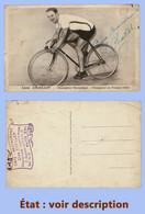 Cp Cyclisme, Vélo, Jeux Olympiques, JO : LOUIS CHAILLOT, Dédicace Garantie Authentique État : Voir Description. - Cycling