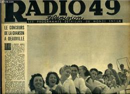 Radio Télévision 49 N° 254 - Le Concours De La Chanson A Deauville, Ici Radio Lorraine, Je Reviens Du Grand Nord Par Geo - Biographie