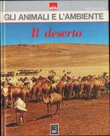 Gli Animali E L'ambiente: Il Deserto I Poli Vallardi 1979 Pag.77 22x28 Cm Pôle Désert Pole Desert Desierto LIB00063 - Altri